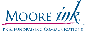 Moore Ink. PR & Fundraising Communications
